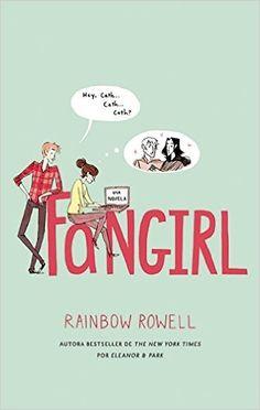 Fangirl (Spanish Edition) by Rainbow Rowell: 9786071134653 11/24/15