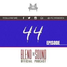 Blend the Sound episode 044. The official EDM Podcast SHOW by FlyKnives DJ  #MIXCLOUD link: http://www.mixcloud.com/FlyKnives/flyknives-blend-the-sound-podcast-show-0044/