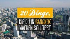Unser Bangkok-Guide mit 20 interessanten Sehenswürdigkeiten, Must-Do's und Geheimtipps.