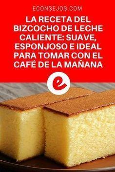 Aprende a hacer un delicioso bizcocho de leche caliente Homemade sponge cake Pan Dulce, Oven Recipes, Cake Recipes, Mexican Food Recipes, Sweet Recipes, Hot Milk Cake, Vanilla Sponge Cake, Pastry And Bakery, Cupcake Cakes