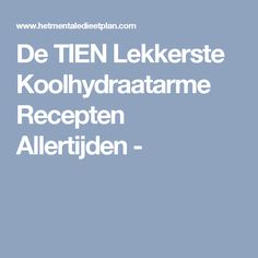 De TIEN Lekkerste Koolhydraatarme Recepten Allertijden - Low Carb Recipes, Healthy Recipes, Baked Spaghetti, Low Carb Diet, Superfood, Detox, Bacon, Paleo, Food And Drink