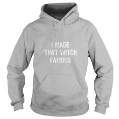 I Made That Witch Famous Funny Halloween T-Shirt  #gift #ideas #Popular #Everything #Videos #Shop #Animals #pets #Architecture #Art #Cars #motorcycles #Celebrities #DIY #crafts #Design #Education #Entertainment #Food #drink #Gardening #Geek #Hair #beauty #Health #fitness #History #Holidays #events #Home decor #Humor #Illustrations #posters #Kids #parenting #Men #Outdoors #Photography #Products #Quotes #Science #nature #Sports #Tattoos #Technology #Travel #Weddings #Women