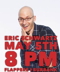 Eric Schwartz is here this weekend as part of our GRINGO DE MAYO Celebration! Come watch this hilarious comic's mix of comedy music and viral internet videos! Get tickets now at Flappercomedy.com or call 818-845-9721! @eeericschwartz