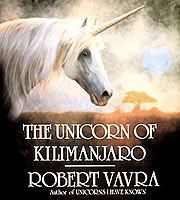 """Robert Vavra is a famed photographer. This book, as well as his first """"Unicorns I Have Known"""" are photographs that he says are authentic photos of the mythical creature. Google Search"""