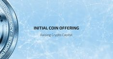 initial coin offering ico Raising Capital in Crypto Markets: The Initial Coin Offering Security Token, Raising Capital, Initial Public Offering, Crypto Market, Blockchain Technology, Cryptocurrency, Initials, Investing, Coins