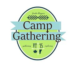 Sweet and Simple Magazine: Camp Gatherings