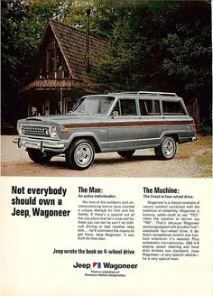 I, however, should indeed own a Wagoneer.