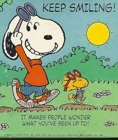 Snoopy keep smiling makes people wonder what you've done