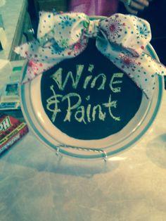 Wine & Paint!!
