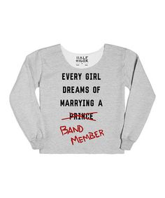 Love this Heather Gray 'Marry A Band Member' Sweatshirt by Skreened on #zulily! #zulilyfinds