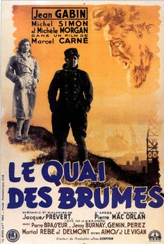 """Le quai des brumes (Port of Shadow)"" (1938) directed by Marcel Carné, starring Jean Gabin, Michel Simon"