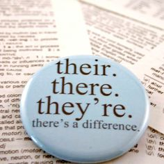There's a Difference Pin by geekdetails #Pin #Grammar #geekdetails