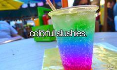 Colorful Slushies <3  Justgirlythings