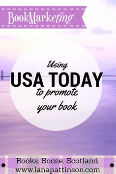 Using USA Today to promote your book | www.lanapattinson.com