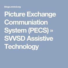 Picture Exchange Communiation System (PECS) » SVVSD Assistive Technology