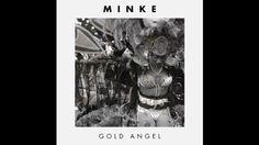 Minke - Gold Angel (Official Audio) - YouTube