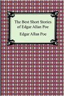 The Best Short Stories of Edgar Allen Poe, by Edgar Allen Poe