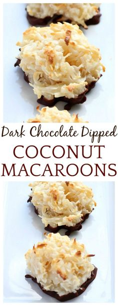 These Dark Chocolate Dipped Coconut Macaroons are so easy to bake and incredibly delicious! You might just start choosing them over classics like Chocolate Chip Cookies and Peanut Butter Cookies! I know I did!