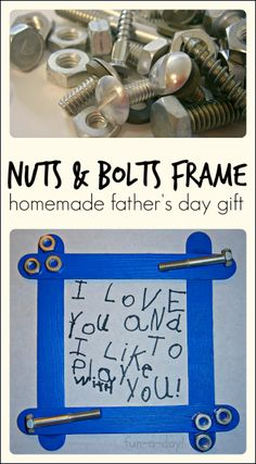 a nuts and bolts frame is a great homemade father's day gift Preschool Fathers Day Gifts, Homemade Fathers Day Gifts, Diy Father's Day Gifts, Fathers Day Presents, Gifts For Father, Dad Gifts, Homemade Gifts, Father's Day Activities, Spring Activities