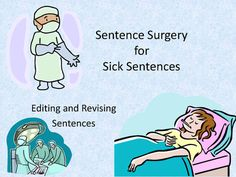 Sentence+Surgery:+Revising+and+Editing+Sentences+from+The+Hodge+Podge+Teacher+on+TeachersNotebook.com+-++(24+pages)++-+Sentence+Surgery+to+practice+revising+and+editing+sentences+from+The+Hodge+Podge+Teacher+shop