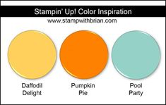 Stampin' Up! Color Inspiration: Daffodil Delight, Pumpkin Pie, Pool Party