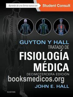 Guyton y Hall Tratado de Fisiología Médica 13ª Edición