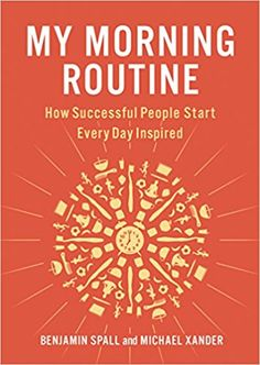 4 Books That Will Show You How To Create The Best Morning Ritual