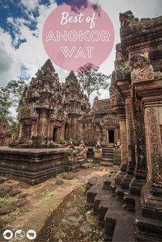 See the best of Angkor Wat in Siem Reap, Cambodia.