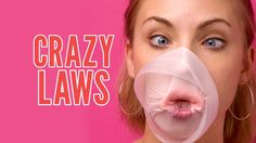 Weird And Crazy Laws From Around The World