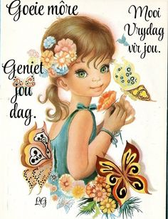 Good Morning Wishes, Good Morning Quotes, Evening Greetings, Afrikaanse Quotes, Goeie More, Friday Humor, Happy Friday, Diy And Crafts, Fun