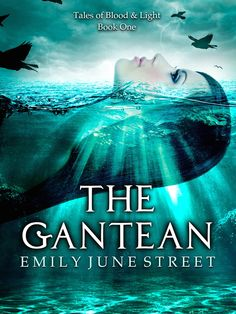 The Gantean (Tales of Blood & Light Book by [Street, Emily June] Fantasy Series, Book Lists, Ebook Pdf, Free Ebooks, Book 1, Books To Read, Blood, Novels, Nerd