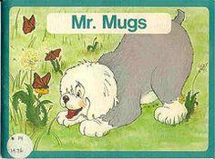 Mr. Mugs....Grade one reading books.