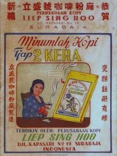 Kopi tjap 2 KERA Vintage Branding, Vintage Ads, Vintage Decor, Vintage Posters, Vintage Photos, Old Advertisements, Advertising, Skin Logo, Sign System