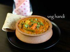 veg handi recipe, veg diwani handi recipe, mixed vegetable handi with step by step photo/video. simple mixed veggies curry prepared & served in a clay pot. Veg Handi Recipe, Mix Veg Recipe, Vegetable Rice Recipe, Vegetarian Sandwich Recipes, Veg Sandwich, Easy Sandwich Recipes, Vegan Recipes, Veg Curry, Vegetable Curry