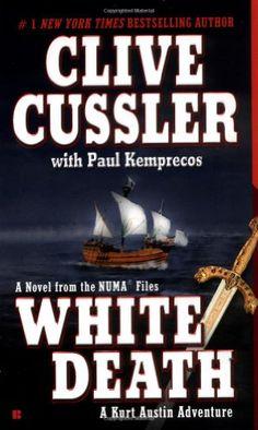 White Death (The Numa Files)/Clive Cussler, Paul Kemprecos