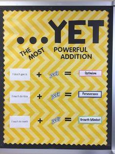 OCTOBER - Math, bulletin board, growth mindset, yet Counseling Bulletin Boards, Classroom Bulletin Boards, Math Classroom, Classroom Organization, Classroom Ideas, Classroom Quotes, Life Organization, Mindful Classroom, Classroom Posters