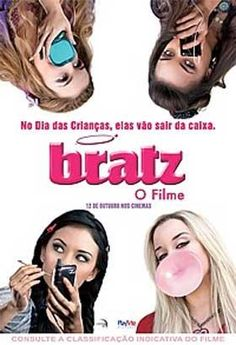 """Bratz - O Filme"" (Bratz - The Movie - 2007)"