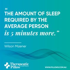 The amount of sleep required by the average person is 5 minutes more Sleeping Quote Sleeping Quotes, Therapeutic Pillows, Benefits Of Sleep, Pillow Mattress, Pregnancy Pillow, Average Person, Foam Pillows, Memory Foam, Memories