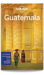 Guatemala - Antigua (PDF Chapter) Lonely Planet