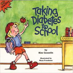 Taking Diabetes to School (Special Kids in Schools Series): Kim Gosselin, Moss Freedman: 9781891383281: Amazon.com: Books