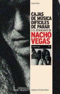 cajas-de-musica-dificiles-de-parar-o-el-desencanto-de-nacho-vegas-9788483811283