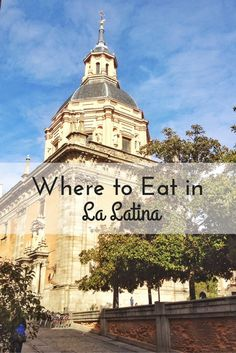 Find the best bites in Madrid's La Latina neighborhood with our guide of where to eat in La Latina.