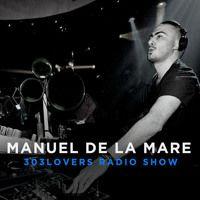 Manuel De La Mare May 2015 303lovers Radio by Manuel De La Mare on SoundCloud