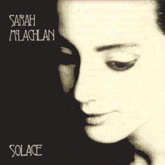 Solace - Sarah McLachlan