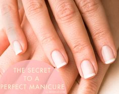 how to: tips for creating perfect nails // great tricks for doing at home manicures
