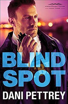 Dani Pettrey Blind Spot - October 2017