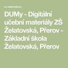 DUMy - Digitální učební materiály ZŠ Želatovská, Přerov - Základní škola Želatovská, Přerov Math Equations, Bombshells