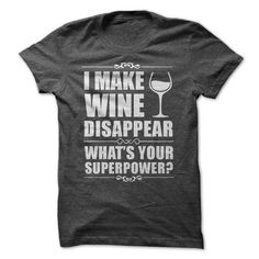 I Make Wine Disappear T Shirts, Hoodies. Check price ==► https://www.sunfrog.com/Drinking/I-Make-Wine-Disappear-Tee.html?41382 $19.99