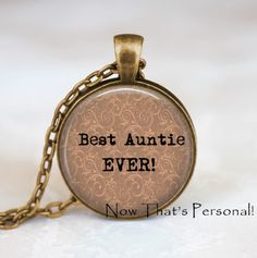 New Aunt Gifts for Her from the Baby:  Personalized Best Auntie Ever Pendant Necklace by Now That's Personal @ Etsy