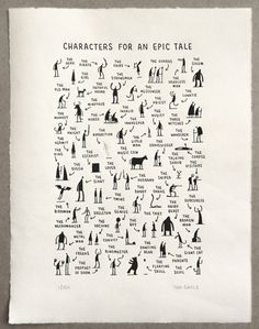 This makes me wish I taught creative writing.Fun creative writing- characters you need for an epic tale by tom gauld. students choose one, three, ten -- then write! Book Writing Tips, Writing Resources, Writing Help, Writing Skills, Writing Prompts, Writing Ideas, Short Story Writing, Essay Prompts, Writing Art